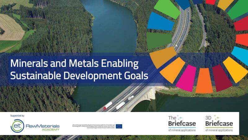 Minerals and Metals Enabling Sustainable Development Goals